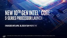 New 10th gen Intel Core S-Series Processor Launch