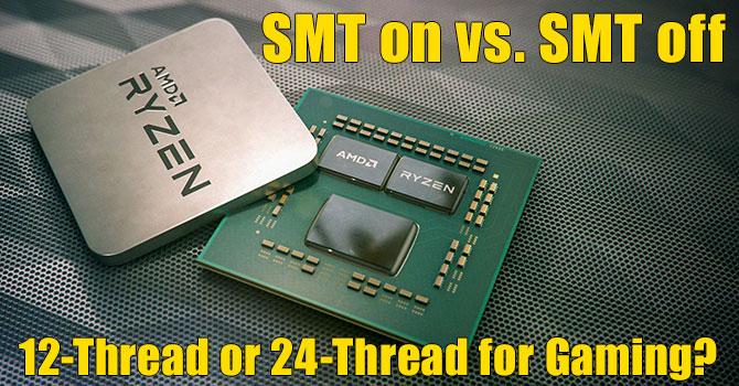 AMD Ryzen 9 3900X, SMT on vs SMT off, vs Intel 9900K