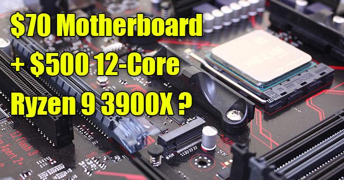 AMD Ryzen 9 3900X Tested on Cheap B350 Motherboard | TechPowerUp