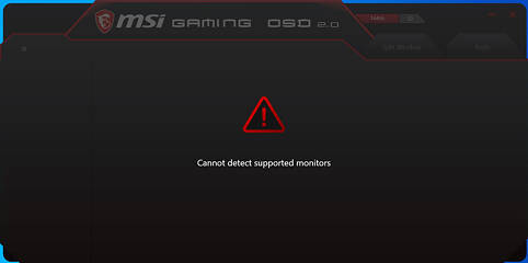 Msi Gaming Osd Cannot Detect Supported Monitors